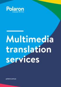 Download Multimedia translation services