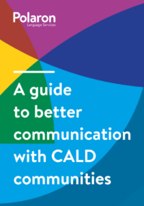 Download A guide to better communication with CALD communities